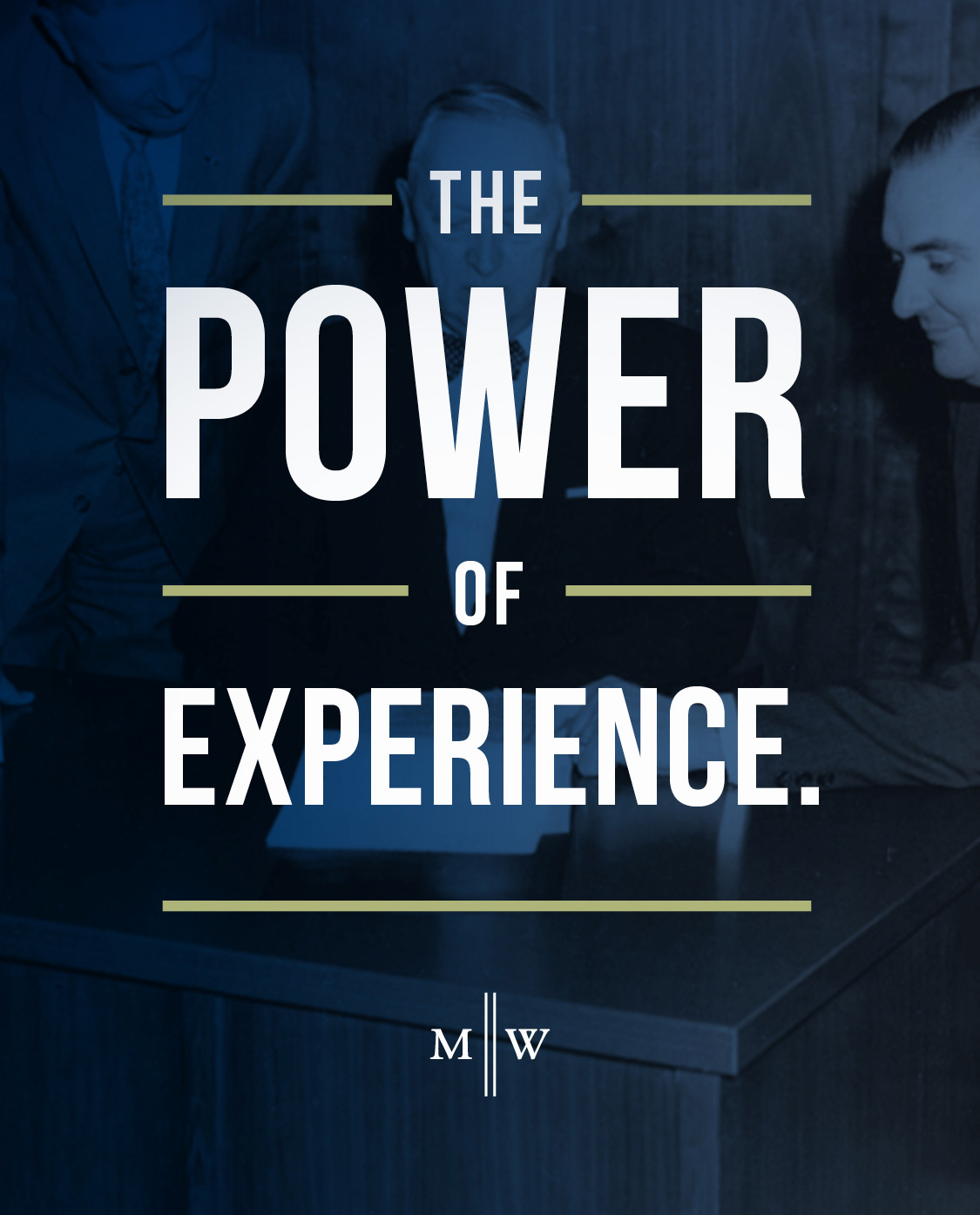 The Power of Experience